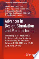 Advances in Design, Simulation and Manufacturing