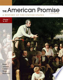 The American Promise, Volume I: To 1877