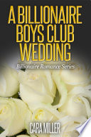 A Billionaire Boys Club Wedding