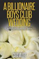 A Billionaire Boys Club Wedding