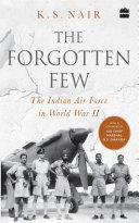 Pdf The Forgotten Few; The Indian Air Force in World War II