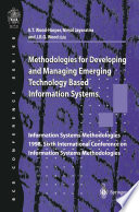 Methodologies for Developing and Managing Emerging Technology Based Information Systems Book