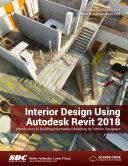 Interior Design Using Autodesk Revit 2018