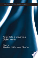 Asia S Role In Governing Global Health