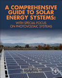 A Comprehensive Guide to Solar Energy Systems