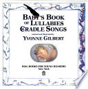 Baby's Book of Lullabies and Cradle Songs