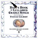 Baby s Book of Lullabies and Cradle Songs