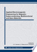 Applied Electromagnetic Engineering for Magnetic  Superconducting  Multifunctional and Nano Materials Book