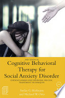 Cognitive Behavioral Therapy for Social Anxiety Disorder Book