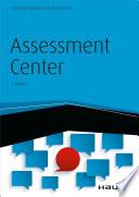 Öffnen Sie das Medium Assessment Center von Hagmann, Christoph [Verfasser] im Bibliothekskatalog