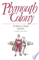 Plymouth Colony  Its History   People  1620 1691