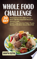 Whole Food Challenge Book