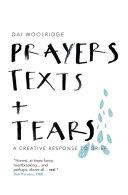 Prayers  Texts and Tears