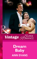 Dream Baby (Mills & Boon Vintage Superromance)