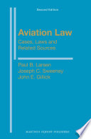 Aviation Law: Cases, Laws and Related Sources  : Second Edition