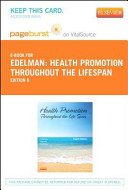 Health Promotion Throughout the Life Span   Pageburst E Book on VitalSource  Retail Access Card