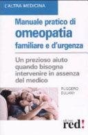 Manuale pratico di omeopatia familiare e d'urgenza
