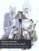 Literary Remains of King Edward the Sixth