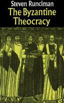 The Byzantine Theocracy