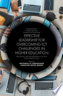 Effective Leadership For Overcoming Ict Challenges In Higher Education