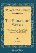 The Publishers  Weekly  Vol  97