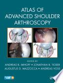 Atlas of Advanced Shoulder Arthroscopy Book