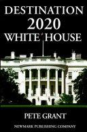 Destination 2020 White House