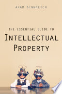 link to The essential guide to intellectual property in the TCC library catalog