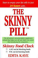 The Skinny Pill