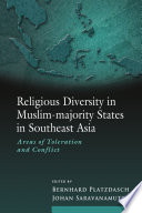 Religious Diversity in Muslim majority States in Southeast Asia