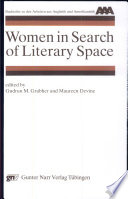 Women in Search of Literary Space