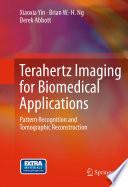 Terahertz Imaging for Biomedical Applications Book