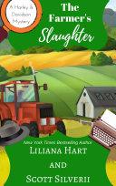 The Farmer's Slaughter (Book 1)