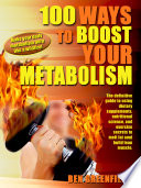 100 Ways To Boost Your Metabolism Book