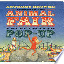 Anthony Browne Presents the Animal Fair