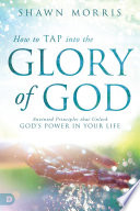 How to TAP into the Glory of God Book PDF