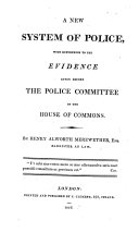 Pdf A New System of Police, with references to the evidences given before the Police Committee of the House of Commons