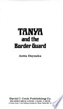 Tanya and the Border Guard