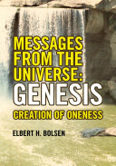 Messages from the Universe  Genesis
