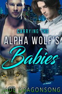 Carrying The Alpha Wolf's Babies [Pdf/ePub] eBook