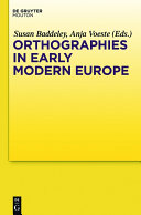 Orthographies in Early Modern Europe