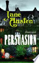 Persuasion. Illustrated edition
