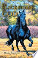 The Black Horse of God