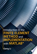Introduction to the Finite Element Method and Implementation with MATLAB