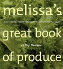 Melissa s Great Book of Produce Book