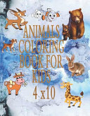 Animals Coloring Book For Kids 4x10