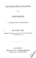 Congratulations and Counsels  A book for birthdays