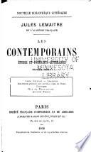 Les contemporains: sér. Louis Veuillot. Lamartine. Influence récente des littératures du Nord. Figurines. guy de Maupassant. Anatole FRance