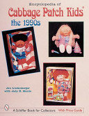 Encyclopedia of Cabbage Patch Kids r