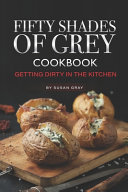 Fifty Shades of Grey Cookbook